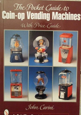 Pocket Guide to Coin-op Vending Machines, with price guide