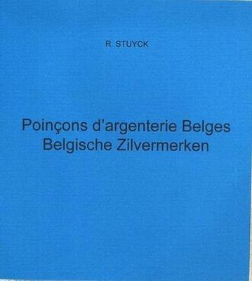 Poincons d'argenterie Belges - Belgische zilvermerken