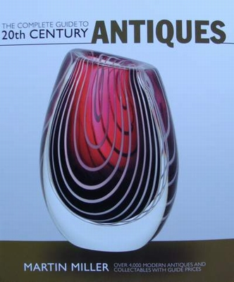 The Complete Guide to 20th Century Antiques + Guide de prix