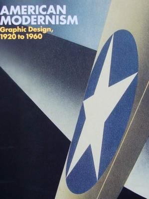 American Modernism: Graphic Design, 1920-1960