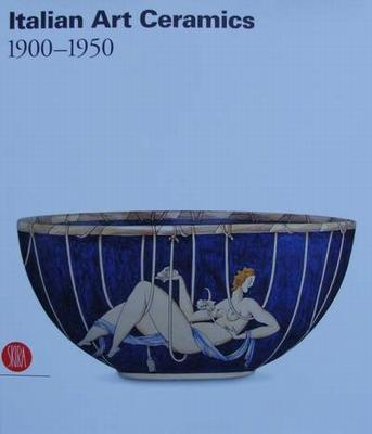 Italian Art Ceramics  1900 - 1950