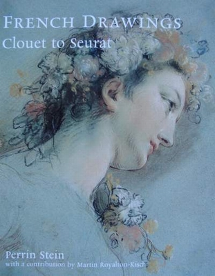 French Drawings : Clouet to Seurat