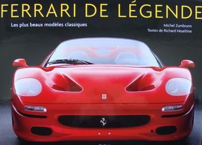 Ferrari de légende - Les plus beaux modèles classiques