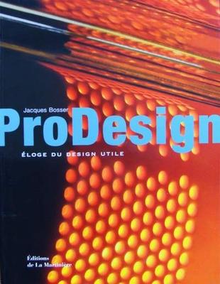 ProDesign - Eloge du design utile