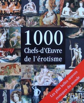 1000 Chefs-d'Oeuvre de l'Erotisme