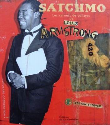 Satchmo - Les carnets de collages de Louis Armstrong