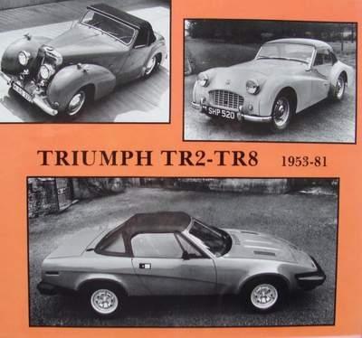 Triumph TR2 - TR8 : 1953-1981