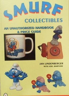 Smurf Collectibles A Handbook & Price Guide (schtroumpfs)