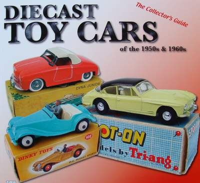 Diecast Toy Cars of the 1950s and 1960s + Price Guide