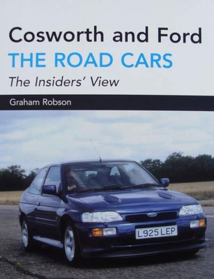 Cosworth and Ford - The Road Cars