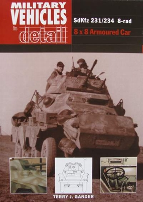 Military Vehicles in Detail : SDKFZ 231/234 8-rad
