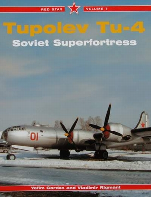 Tupolev Tu-4 Soviet Superfortress
