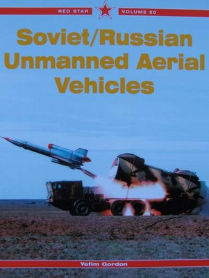 Soviet / Russian Unmanned Aerial Vehicles