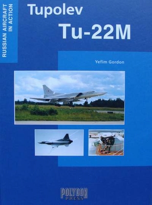 Tupolev Tu-22M - Russian Aircraft in Action