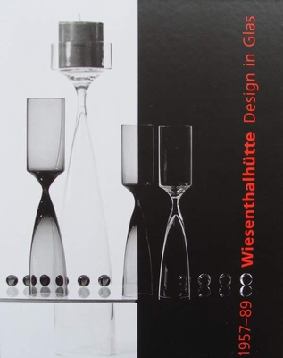 Wiesenthalhütte. Design in Glas 1957-1989 + CD-ROM