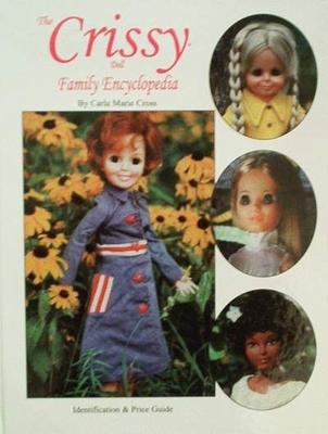 The Crissy Doll Family Encyclopedia
