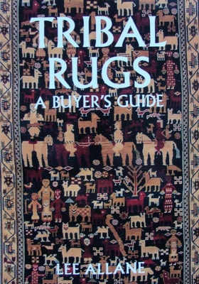 Tribal Rugs : A Buyer's Guide