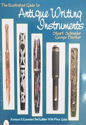 The illustrated guide to antique writing instruments