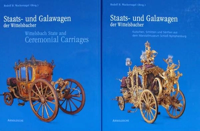 Wittelsbach State and Ceremonial Carriages - 2 Volumes