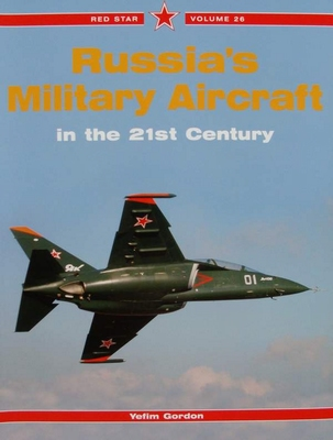 Russia's Military Aircraft in the 21st Century