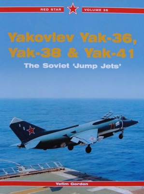 Yakovlev Yak-36, Yak-38 & Yak 41- The Soviet