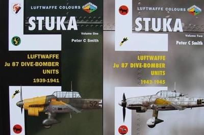 Stuka : Luftwaffe Ju 87 Dive Bomber Units 1939 - 1945