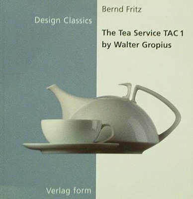 The Tea Service TAC 1 by Walter Gropius