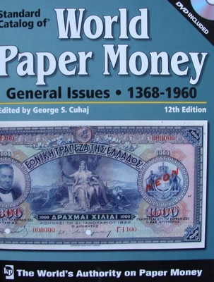 Standard Catalog Of World Paper Money 1368 - 1960