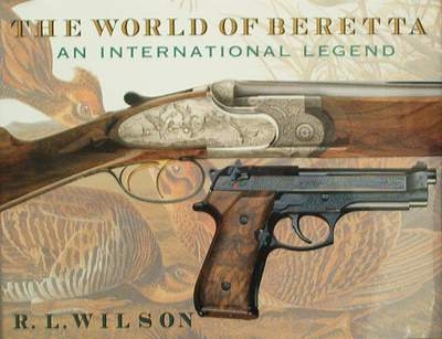 The World of Beretta an International Legend