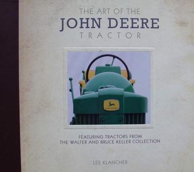The Art of the John Deere Tractor
