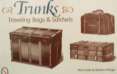 Trunks,traveling bags and satchels
