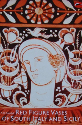 Red Figure Vases of South Italy and Sicily