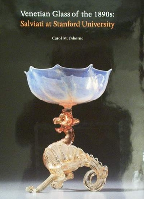 Venetian Glass of the 1890
