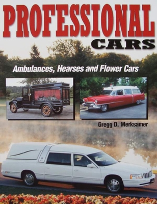 Professional Cars - Ambulances, Hearses and Flower Cars