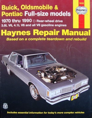 Buick, Oldsmobile & Pontiac Full-size models  1970 thru 1990