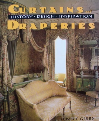 Curtains And Draperies : History, Design And Inspiration