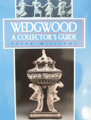 Wedgwood - A Collectors's Guide