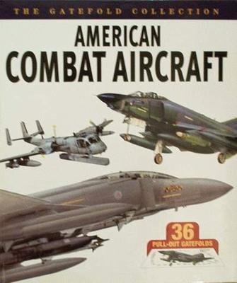 American Combat Aircraft