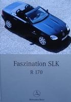 Faszination Mercedes  SLK  R 170