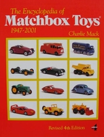 The Encyclopedia of Matchbox Toys: 1947-2001 - 4th Edition