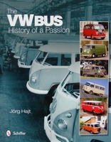 The VW Bus : History of a Passion