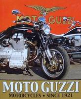 Moto Guzzi Motorcycles : Since 1921