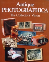 Antique Photographica - The Collector's Vision