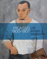 Picasso 1900-1907 - Les années parisiennes