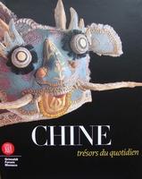 Chine - trésors du quotidien