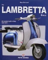 The Lambretta Bible - All models built in Italy: 1947 - 1971