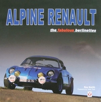 Alpine Renault - The fabulous berlinettes