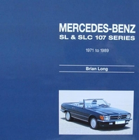 Mercedes Benz SL & SLC - 107-series 1971 to 1989