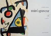 Miro Graveur - Volume II - 1961-1973