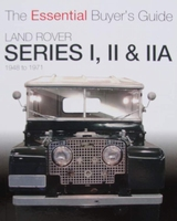 Land Rover Series I, II & IIA 1948 tot 1971